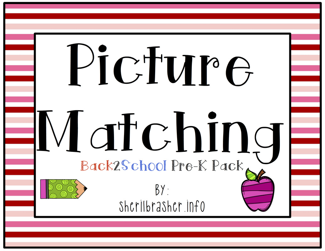 Head on over to my website (sherilbrasher.info) to download today's freebie, a sample preview of the Back 2 School Picture Matching pack. For the full pack, head over to my TPT site: http://bit.ly/1AFV6cW
